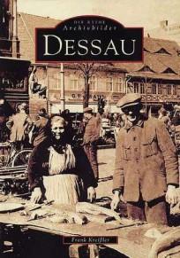Archivbilder Dessau