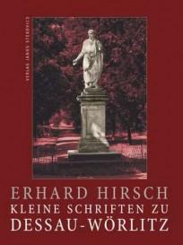 Kleine Schriften zu Dessau-Wörlitz