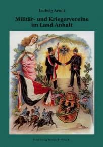 Militär- und Kriegervereine im Land Anhalt
