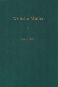 Wilhelm Müller - Gedichte