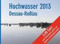 Hochwasser 2013 - Dessau-Roßlau