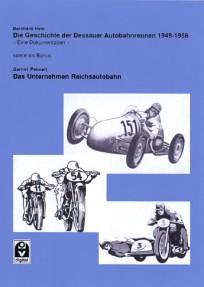 Die Geschichte der Dessauer Autobahnrennen 1949 - 1956