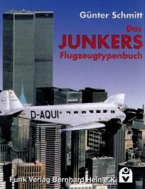 Das JUNKERS Flugzeugtypenbuch