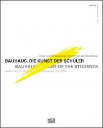 Bauhaus. Die Kunst der Schüler