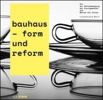 bauhaus - form und reform