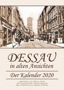 Dessau in alten Ansichten, Kalender 2020