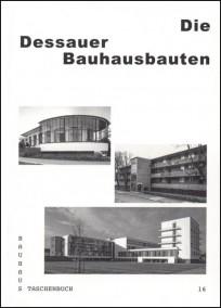 Die Dessauer Bauhausbauten