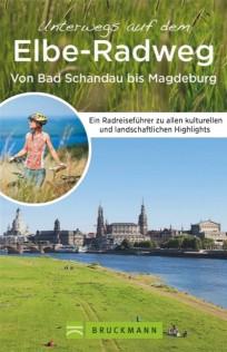Fahrradurlaubsführer Elbe-Radweg von Bad Schandau bis Magdeburg