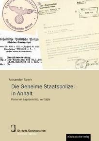 Die Geheime Staatspolizei in Anhalt