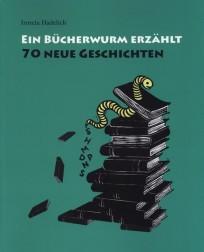 Ein Bücherwurm erzählt