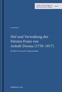 Hof und Verwaltung des Fürsten Franz von Anhalt-Dessau