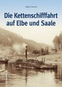 Die Kettenschifffahrt auf Elbe und Saale