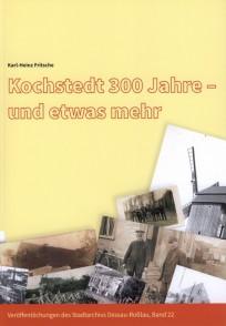 Kochstedt 300 Jahre - und etwas mehr