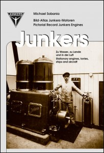 Bild-Atlas Junkers-Motoren - Pictorial Record Junkers Engines