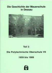 Geschichte der Mauerschule in Dessau - Teil 3