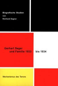 Gerhart Seger und Familie 1933 bis 1934