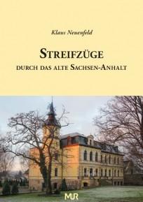 Streifzüge durch das alte Sachsen-Anhalt