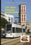 120 Jahre Dessauer Straßenbahn