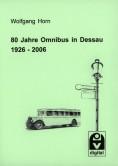 80 Jahre Omnibus in Dessau