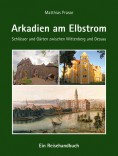 Arkadien am Elbstrom