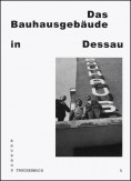 Das Bauhausgebäude in Dessau
