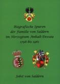 Biografische Spuren der Familie von Saldern im Herzogtum Anhalt-Dessau von 1798 bis 1961