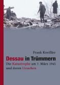 Dessau in Trümmern