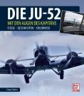Die Ju-52 - mit den Augen des Kapitäns
