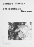 Junges Design am Bauhaus Dessau