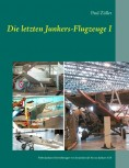 Die letzten Junkers-Flugzeuge I