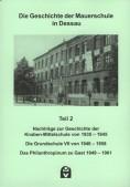 Geschichte der Mauerschule - Teil 2