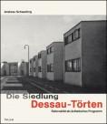 Die Siedlung Dessau-Törten