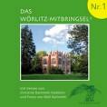 Das Wörlitz-Mitbringsel Nr. 1