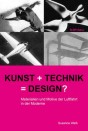 Kunst + Technik = Design?