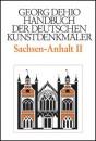 Dehio Handbuch der Deutschen Kunstdenkmäler, Sachsen-Anhalt II