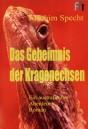 Das Geheimnis der Kragenechsen