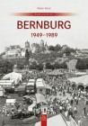 Bernburg 1949 bis 1989