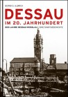Dessau im 20. Jahrhundert