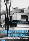 Die Gärten des Bauhauses