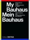 Mein Bauhaus - My Bauhaus