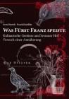 Was Fürst Franz speiste
