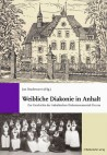 Weibliche Diakonie in Anhalt